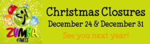 Christmas Closures 2017 - Zumba Lizy - Zumba Classes Victoria BC